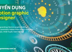 TUYỂN DỤNG MOTION GRAPHIC DESIGNER